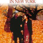 【秋の映画】「オータム・イン・ニューヨーク」レビュー【紅葉】